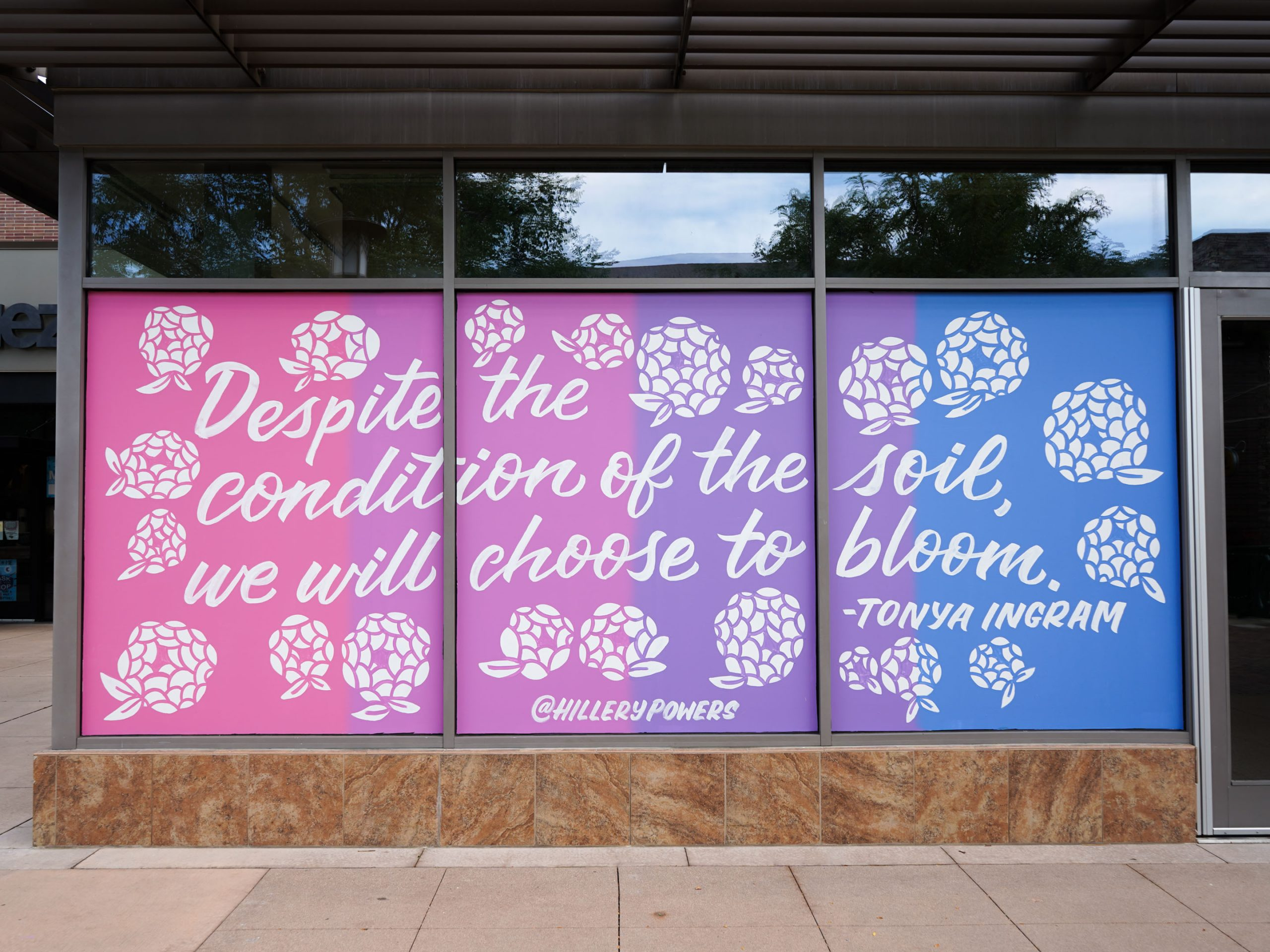 Choose to Bloom window mural